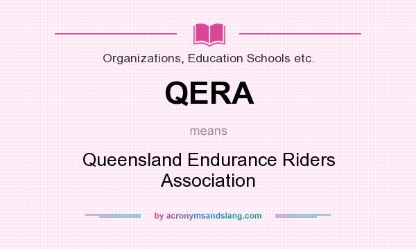 What does QERA mean? It stands for Queensland Endurance Riders Association