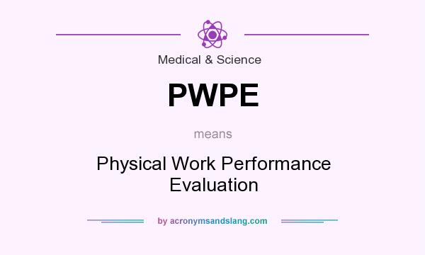 What Does Pwpe Mean  Definition Of Pwpe  Pwpe Stands For Physical