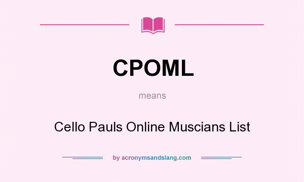 What Does CPOML Mean