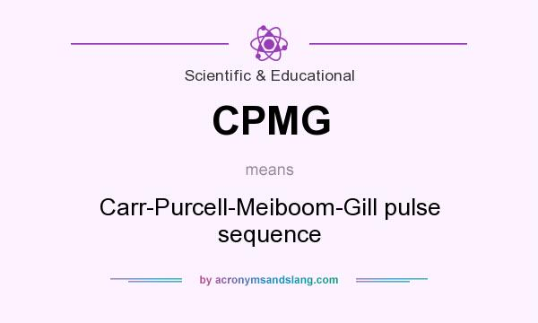 What does CPMG mean? It stands for Carr-Purcell-Meiboom-Gill pulse sequence