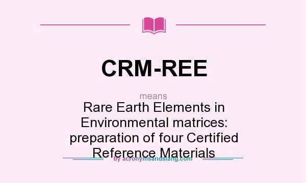 What does CRM-REE mean? - Definition of CRM-REE
