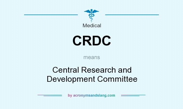 What does CRDC mean? It stands for Central Research and Development Committee