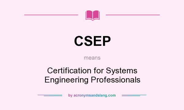 CSEP - Certification for Systems Engineering Professionals in ...