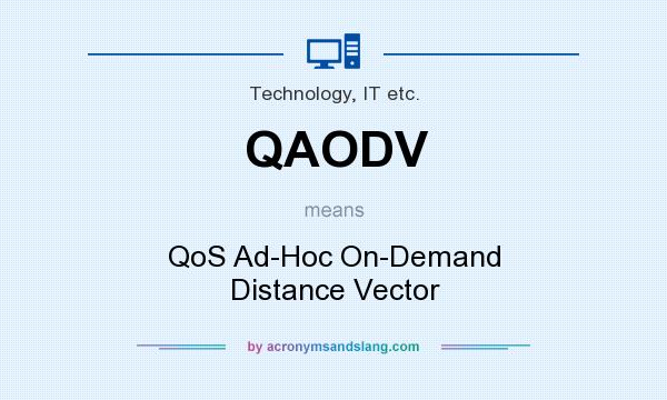 What does QAODV mean? It stands for QoS Ad-Hoc On-Demand Distance Vector