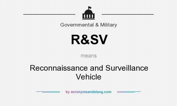 What does R&SV mean? It stands for Reconnaissance and Surveillance Vehicle
