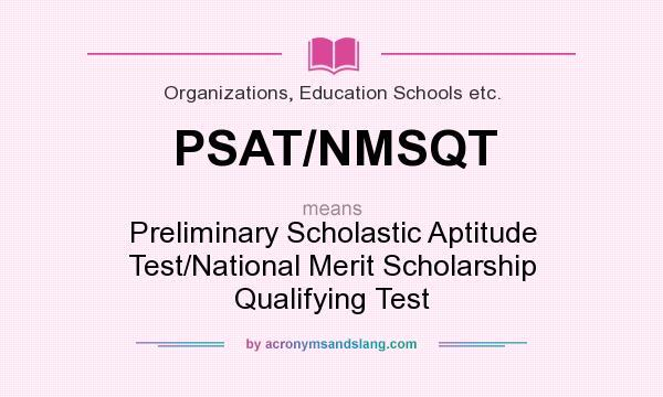 what does psat nmsqt mean definition of psat nmsqt psat nmsqt