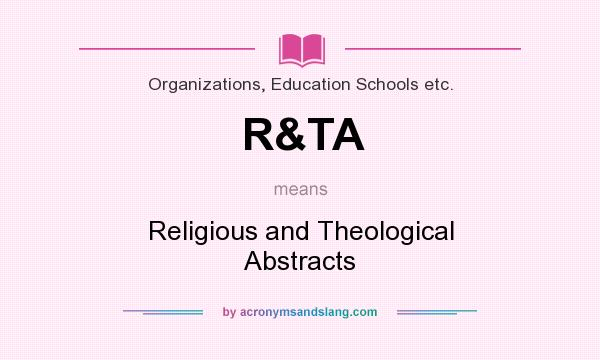What does R&TA mean? It stands for Religious and Theological Abstracts