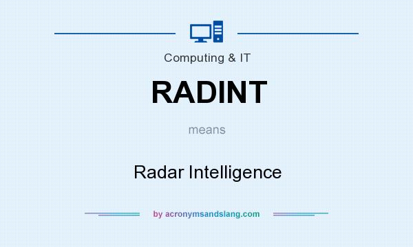 What does RADINT mean? It stands for Radar Intelligence
