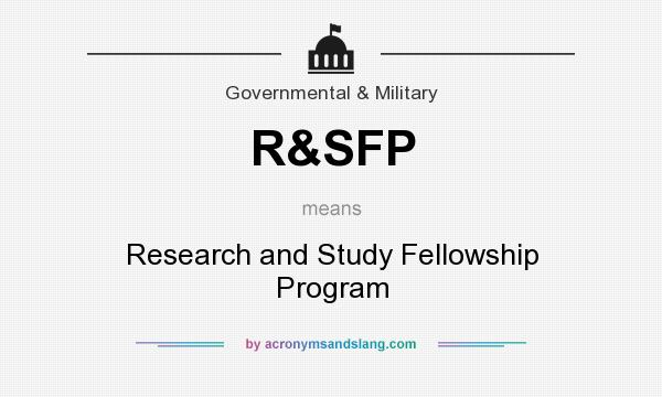 What does R&SFP mean? It stands for Research and Study Fellowship Program