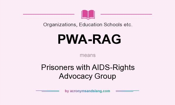 What does PWA-RAG mean? - Definition of PWA-RAG - PWA-RAG stands ...