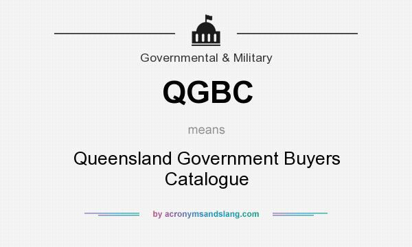 What does QGBC mean? It stands for Queensland Government Buyers Catalogue