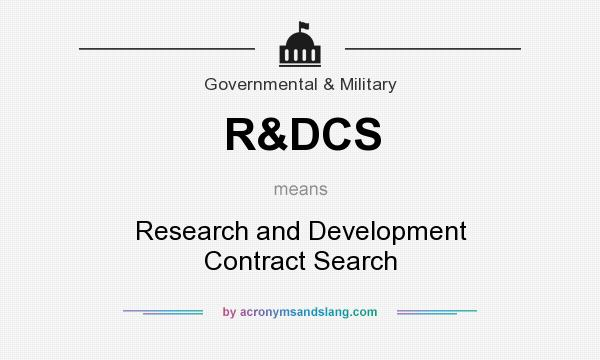 What does R&DCS mean? It stands for Research and Development Contract Search