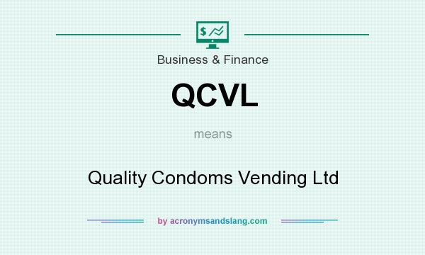 What does QCVL mean? It stands for Quality Condoms Vending Ltd