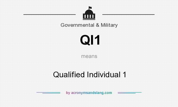 What does QI1 mean? It stands for Qualified Individual 1