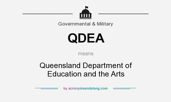 What does QDEA mean? It stands for Queensland Department of Education and the Arts
