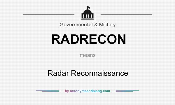 What does RADRECON mean? It stands for Radar Reconnaissance