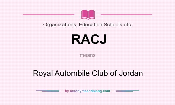 What does RACJ mean? It stands for Royal Autombile Club of Jordan
