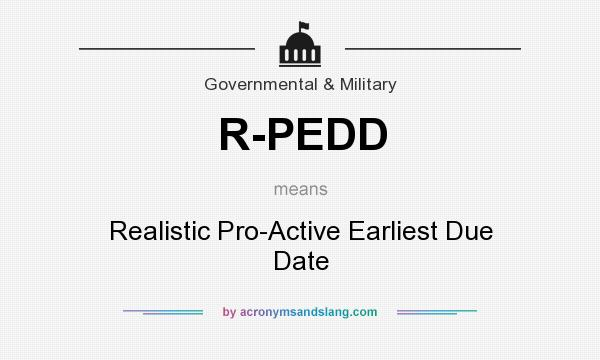 What does R-PEDD mean? It stands for Realistic Pro-Active Earliest Due Date