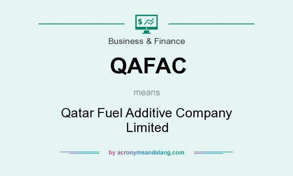 What does QAFAC mean? It stands for Qatar Fuel Additive Company Limited