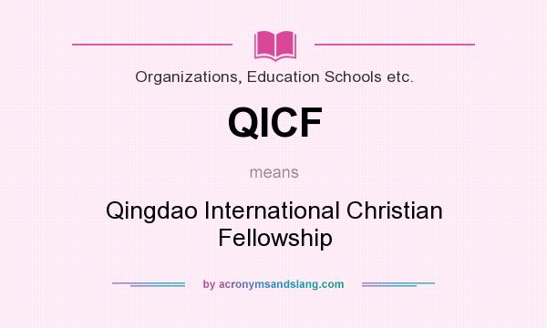 What does QICF mean? It stands for Qingdao International Christian Fellowship