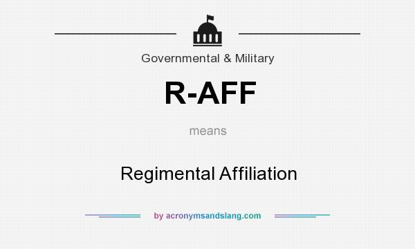 What does R-AFF mean? It stands for Regimental Affiliation