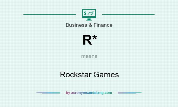 What does R* mean? It stands for Rockstar Games