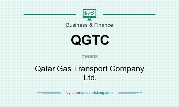 What does QGTC mean? It stands for Qatar Gas Transport Company Ltd.