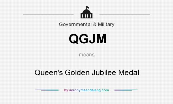 What does QGJM mean? It stands for Queen`s Golden Jubilee Medal
