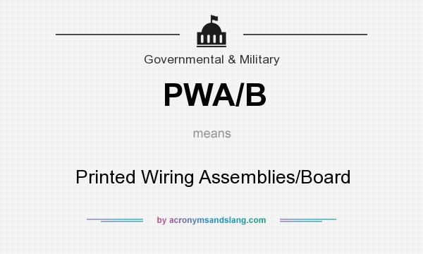 What does PWA/B mean? - Definition of PWA/B - PWA/B stands for ...