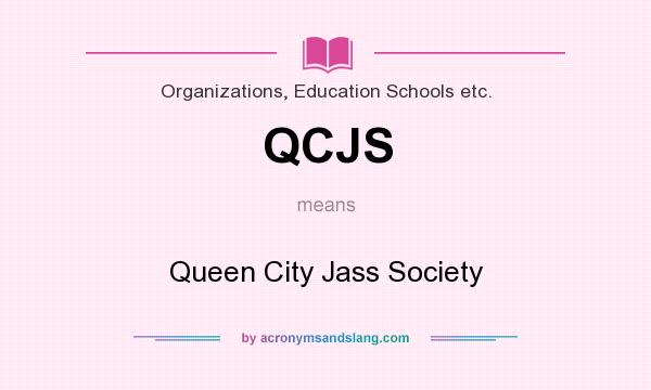 What does QCJS mean? It stands for Queen City Jass Society