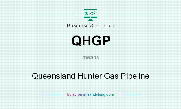 What does QHGP mean? It stands for Queensland Hunter Gas Pipeline