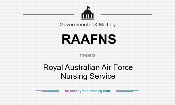What does RAAFNS mean? It stands for Royal Australian Air Force Nursing Service