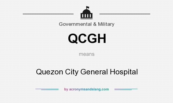 What does QCGH mean? It stands for Quezon City General Hospital