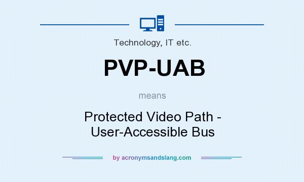 What does PVP-UAB mean? - Definition of PVP-UAB