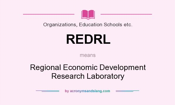 What does REDRL mean? It stands for Regional Economic Development Research Laboratory
