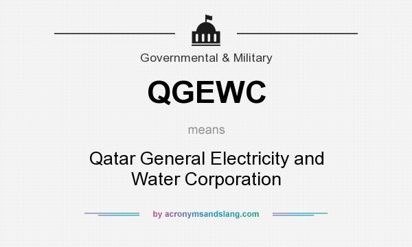 What does QGEWC mean? It stands for Qatar General Electricity and Water Corporation