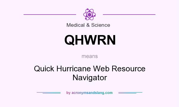 What does QHWRN mean? It stands for Quick Hurricane Web Resource Navigator