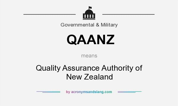 What does QAANZ mean? It stands for Quality Assurance Authority of New Zealand