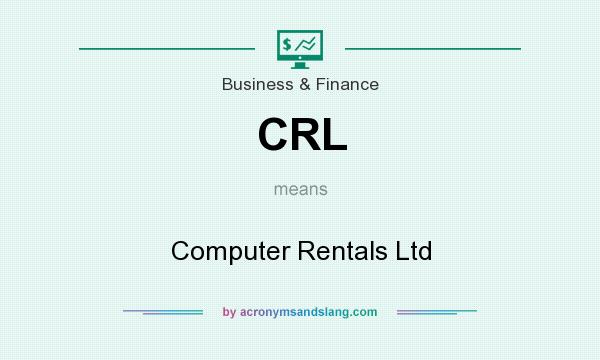 What does CRL mean? It stands for Computer Rentals Ltd