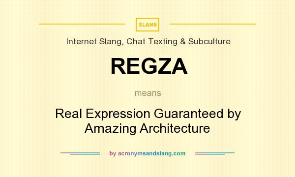 What does regza mean definition of regza regza stands for What does architecture mean