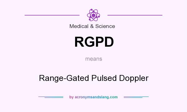 What does RGPD mean? It stands for Range-Gated Pulsed Doppler