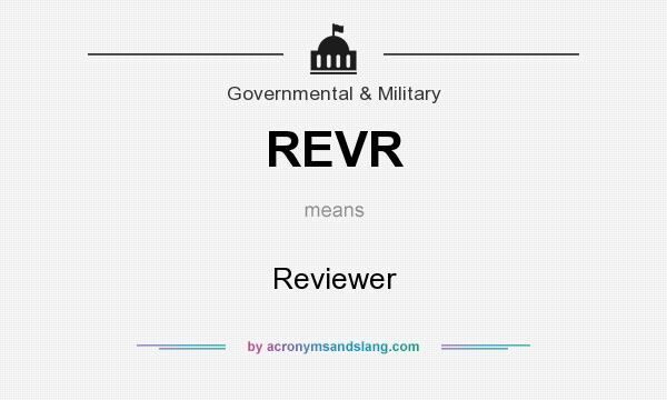 What does REVR mean? It stands for Reviewer