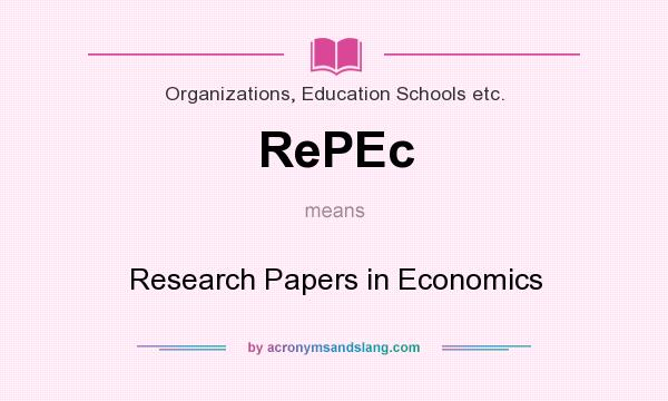 What does RePEc mean? It stands for Research Papers in Economics