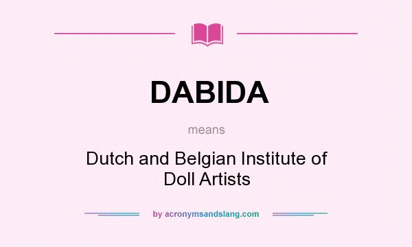 What does DABIDA mean? It stands for Dutch and Belgian Institute of Doll Artists