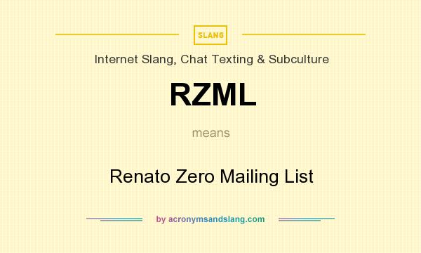 What does RZML mean? It stands for Renato Zero Mailing List