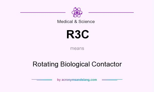 What does R3C mean? It stands for Rotating Biological Contactor