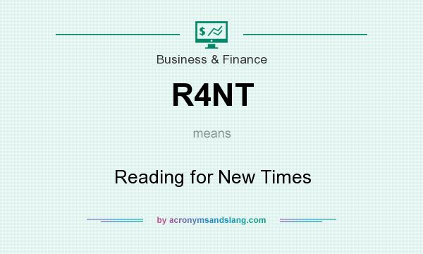 What does R4NT mean? It stands for Reading for New Times