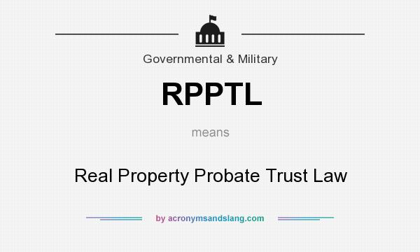 What does RPPTL mean? - Definition of RPPTL - RPPTL stands for Real