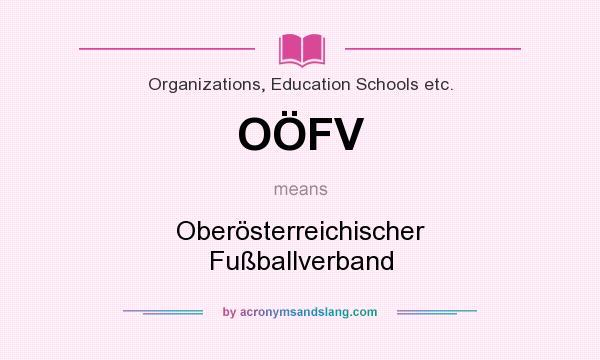 What does OÖFV mean? It stands for Oberösterreichischer Fußballverband