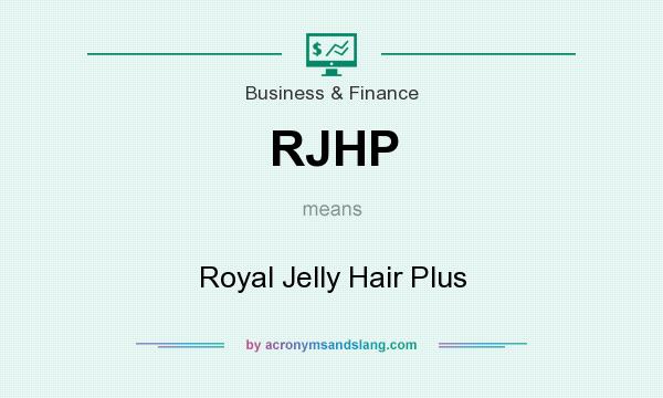What does RJHP mean? It stands for Royal Jelly Hair Plus